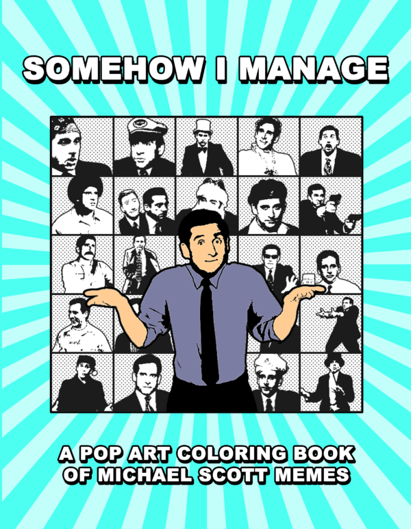 michael scott somehow I manage cover inkcartel